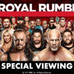 WWEロイヤルランブル2017(日本語字幕版)のスペシャルビューイングが開催決定!